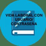 VIDA LABORAL CON USUARIO CONTRASEÑA